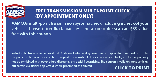 TRANSMISSIONS AAMCO FREE TRANSMISSION MULTI-POINT CHECK TOTAL CAR CARE (BY APPOINTMENT ONLY) AAMCOS multi-point transmission systems check including a check of your vehicle's transmission fluid, road test and a computer scan an $85 value free with this coupon Indudes electronic scan and road test. Additional internal diagnosis may be required and will cost extra. This coupon must be presented at vehicle drop- off. There is a limit of one coupon per vehicle, and the coupon may not be combined with other offers, discounts, or special fleet pricing. The coupon is valid on most vehicles, but certain exclusions apply.Void where prohibited or if altered. CLICK TO PRINT