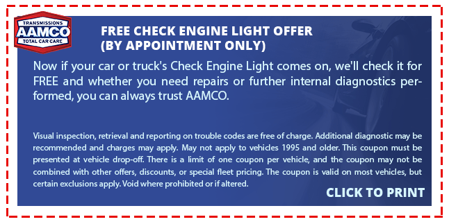 TRANSMISSIONS AAMCO FREE CHECK ENGINE LIGHT OFFER TOTAL CAR CARE (BY APPOINTMENT ONLY) Now if your car or truck's Check Engine Light comes on, we'll check it for FREE a nd whether you need repairs or further internal diagnostics per- formed, you can always trust AAMCO. Visual inspection, retrieval and reporting on trouble codes are free of charge. Additional diagnostic may be recommended and charges may apply. May not apply to vehides 1995 and older. This coupon must be presented at vehicle drop-off. There is a limit of one coupon per vehicle, and the coupon may not be combined with other offers, discounts, or special fleet pricing. The coupon is valid on certain exclusions apply. Void where prohibited or if altered. most vehicles, but CLICK TO PRINT